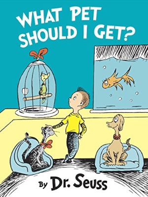 """What Pet Should I Get?"" by Dr. Seuss will be available for $10.09 on Amazon Tuesday."