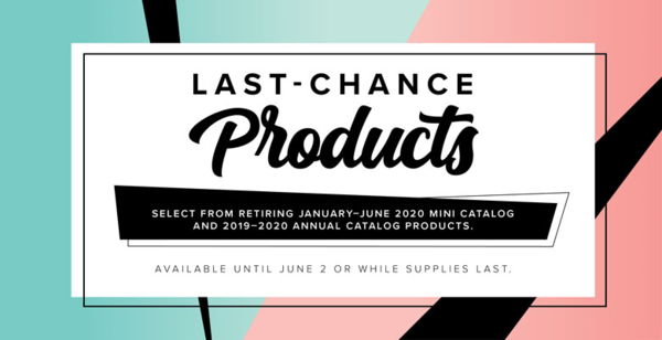 Last Chance Products - Retirement 2020