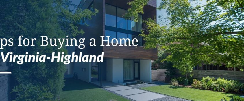 Tips for Buying a Home in Virginia-Highland