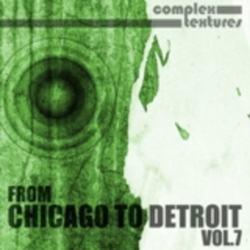 Cover_variousartists_fromchicagotodetroit_vol.7_complextextures