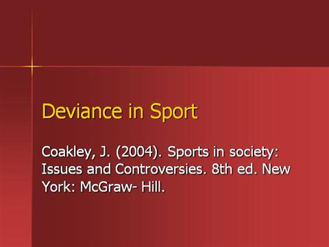 the issue of deviance among sports figures Sport in society: issues in sports explain the origins of the deviance and a course of action a coach might take to control this form of deviance among his.