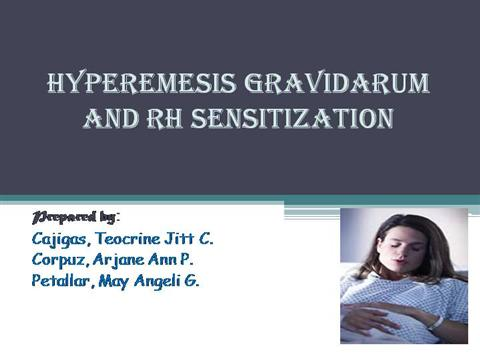 Hyperemesis Gravidarum And Rh Sensitizat Authorstream