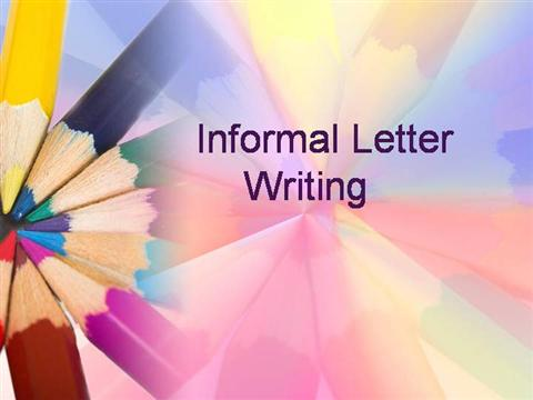 Informal letter writing authorstream spiritdancerdesigns Choice Image
