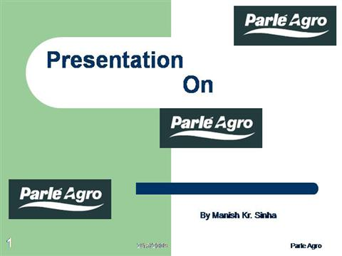 introduction of parle agro company Company introduction  pet +91 9880080817 parle international (a unit of parle agro pvt ltd) off western exp highway,.
