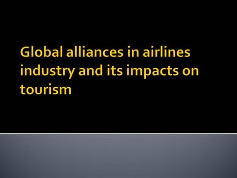 alliances in the airline industry Air new zealand - singapore airlines alliance reauthorisation 2018  that  includes an alliance sector (more detail is included in the airlines'.