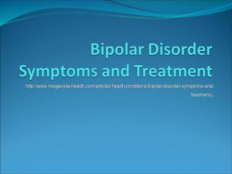 the symptoms and treatment of the bi polar disorder Treatment for bipolar disorder aims to reduce the severity and number of episodes of depression and mania to allow as normal a life as possible treatment options for bipolar disorder if a person isn't treated, episodes of bipolar-related mania can last for between three and six months.