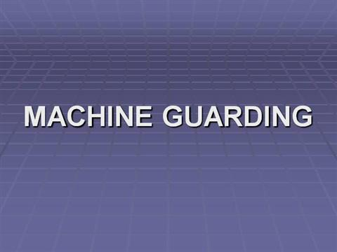 machine guarding powerpoint presentation