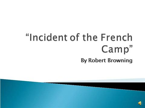 Incident of French Camp Essay