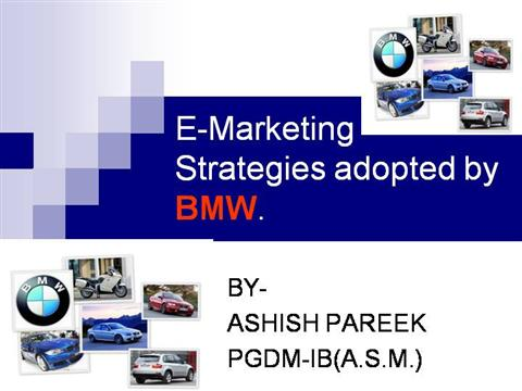 marketing strategy of bmw in india Learn about the components, process and method to the madness of marketing and advertising cars find it all at marketing-schoolsorg home about us marketing cars guide to marketing cars in this article these professionals explore which advertising strategies are most successful.