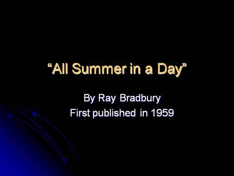 the theme of jealousy in all summer in a day a story by ray bradbury Using all summer in a day by ray bradbury, students will explore the idea of   students will draft their own comic strip or story, based on a provided theme,.