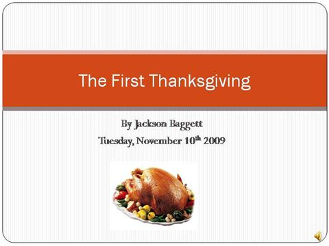 The first thanksgiving authorstream for What did they eat at the first thanksgiving