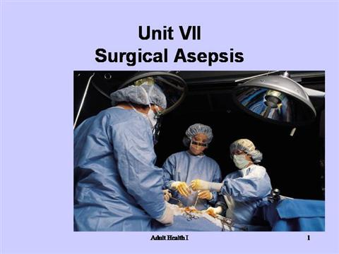 Surgical Asepsis |authorSTREAM