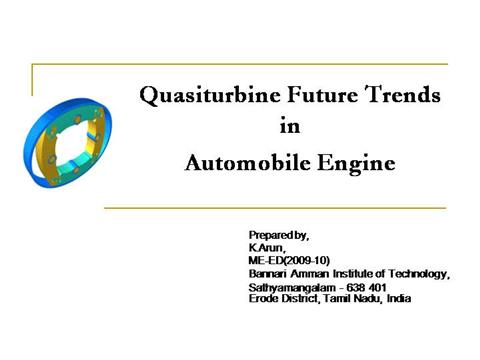 quasi turbine essay Quasi turbine engine there are actually two different ways to configure this design -one with carriages and one without carriages 2 the simple quasiturbine engine the simpler quasiturbine.