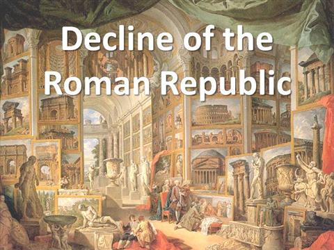 fall of roman republic The crisis of the roman republic refers to an greedy soldiery whose activities were thought to have contributed largely to the decline and fall of the republic a.