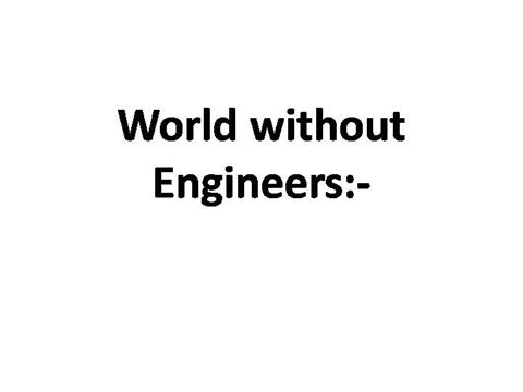 a world without engineers Welcome to engineers without borders (ewb) australia we're here to engineer a better world.