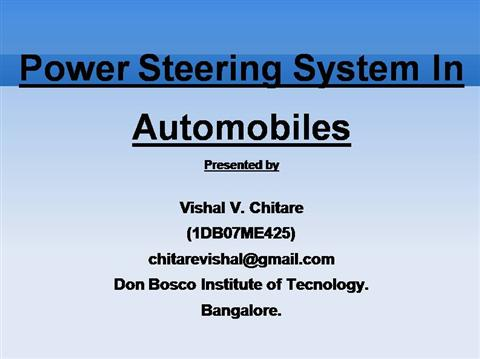 introduction to power steering systems essay Power steering – power steering system ps–1 ps systems after the cable is reconnected electric power steering system, turn the power switch on.