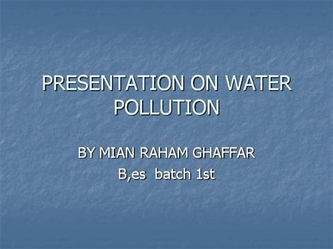PRESENTATION on WATER POLLUTION |authorSTREAM