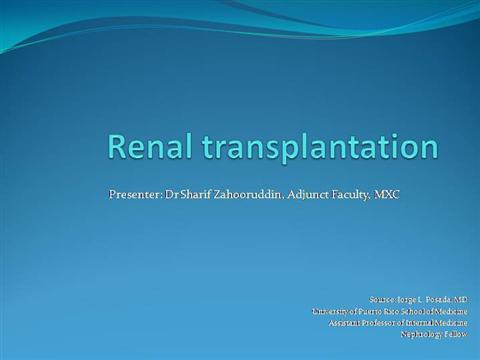 Renal transplantation dr jorge l pos authorstream toneelgroepblik Choice Image