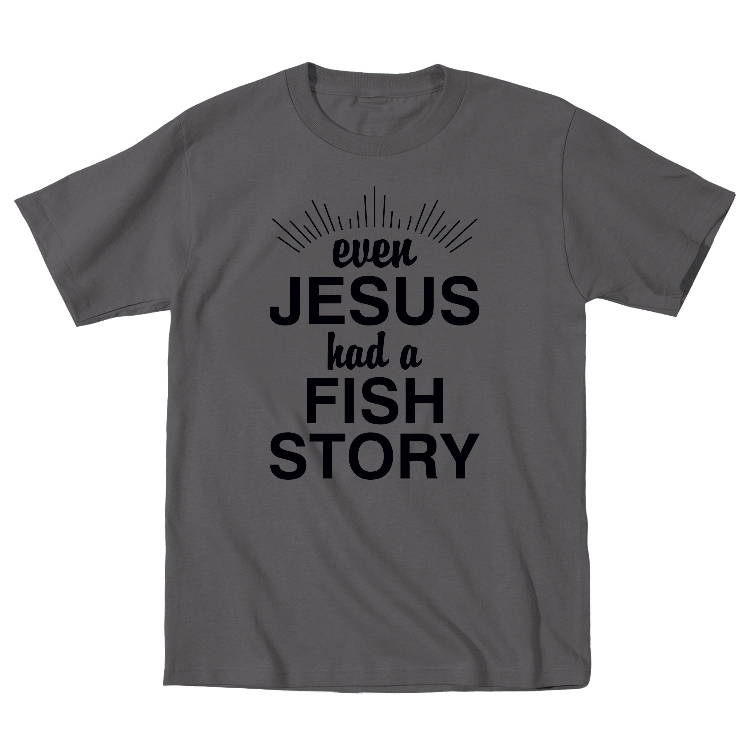 Even Jesus Has A Fish Story Christian Relious Humor Faith