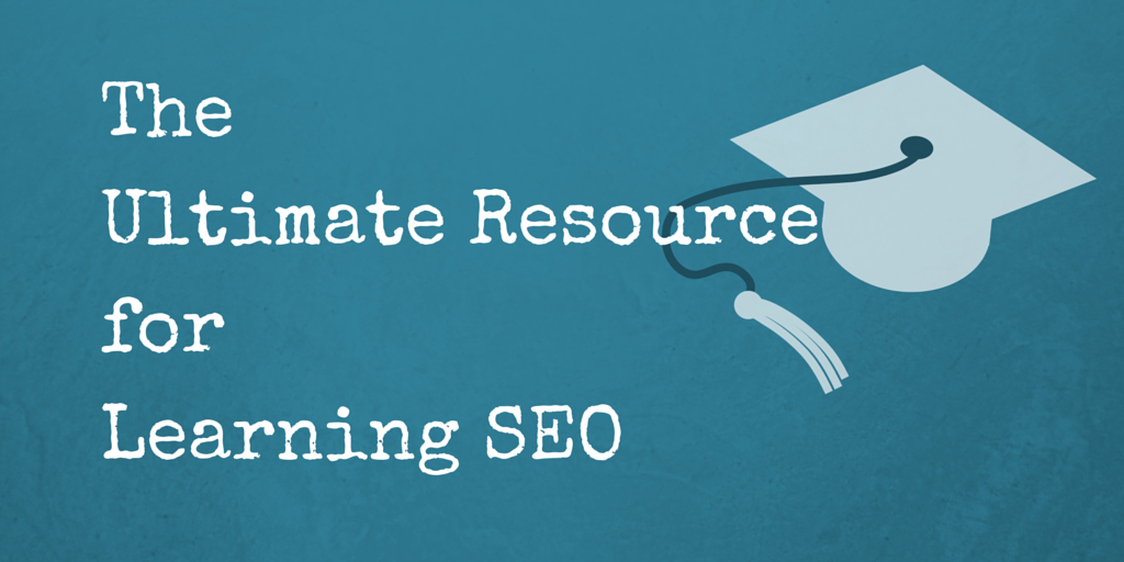 Learning seo the ultimate resource learning seo the ultimate resource fandeluxe Gallery