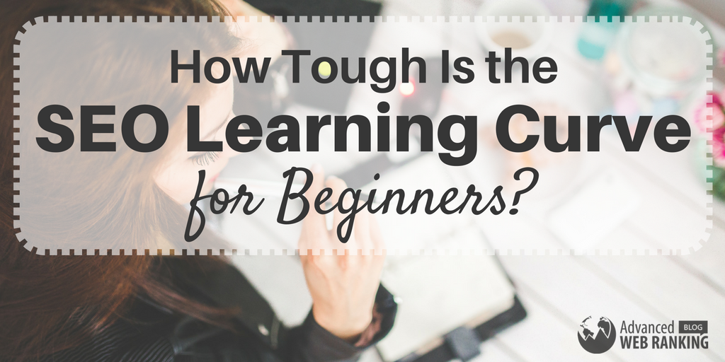 How Tough Is the SEO Learning Curve for Beginners?