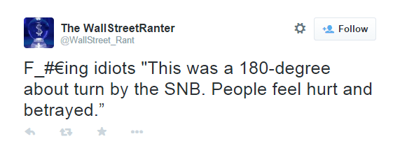 This was a 180-degree about turn by the SNB. People feel hurt and betrayed. - @WallStreet_Rant