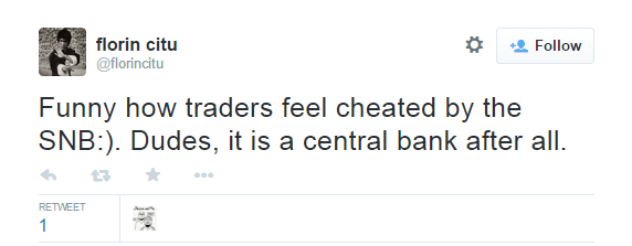 Funny how traders feel cheated by the SNB :). Dudes, it is a central bank after all. - @florincitu