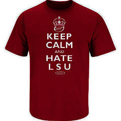 Keep Calm and Hate LSU
