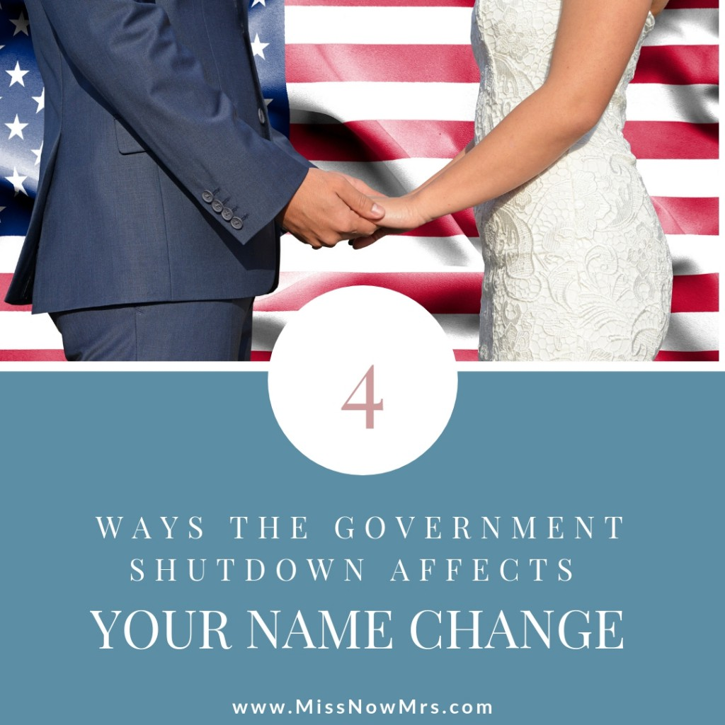 How the Government Shut Down Affects Married Name Change