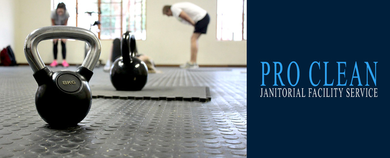 Pro Clean Janitorial Service Offers Fitness Facility Cleaning in – Pro Clean Building Maintenance