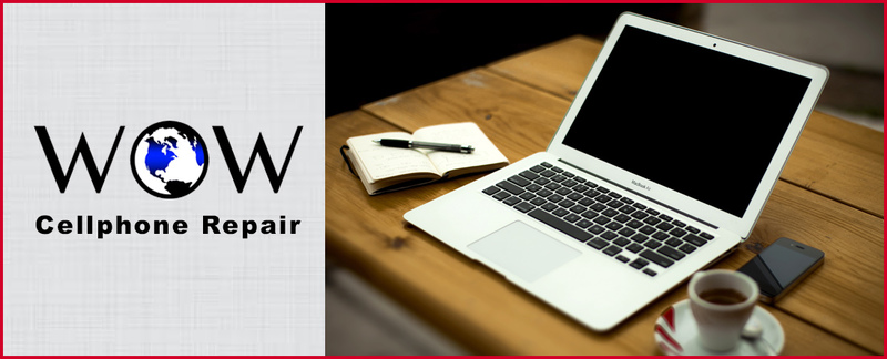 WOW Cellphone Repair Offers Laptop Repair Services in Silver Spring, MD