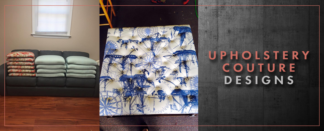 Upholstery Couture Designs is a Furniture Upholstery Shop in Mount ...