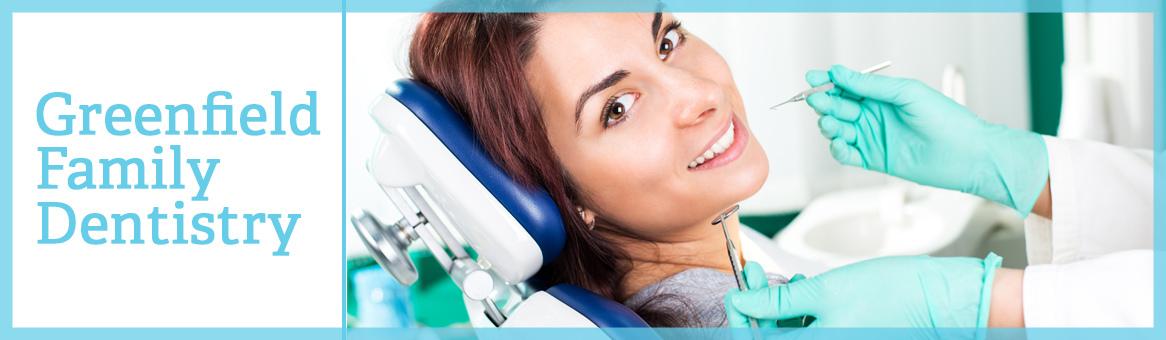 Greenfield family dentistry header
