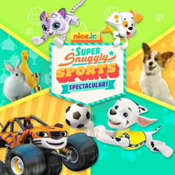 Nick Jr. Super Snuggly Sports Spectacular!
