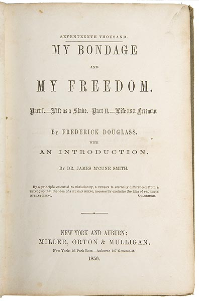 my bondage my freedom fredrick douglass My bondage and my freedom has 8,797 ratings and 194 reviews rowena said: the remark is not unfrequently made, that slaves are the most contented and h.