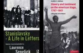 "Image: Professors Heather Nathans and Laurence Senelick just published new books, ""The Oxford Handbook of American Drama"" and ""Stanislavsky: A Life in Letters."""