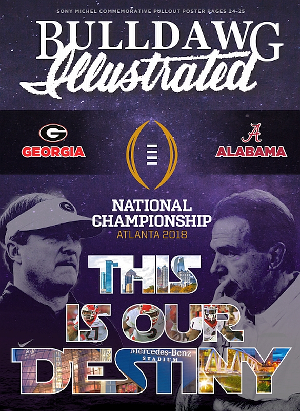 Bulldawg Illustrated's National Championship cover for Vol 15 Issue 17 'This is Our Destiny'