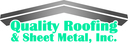 Quality Roofing & Sheet Metal, Inc.
