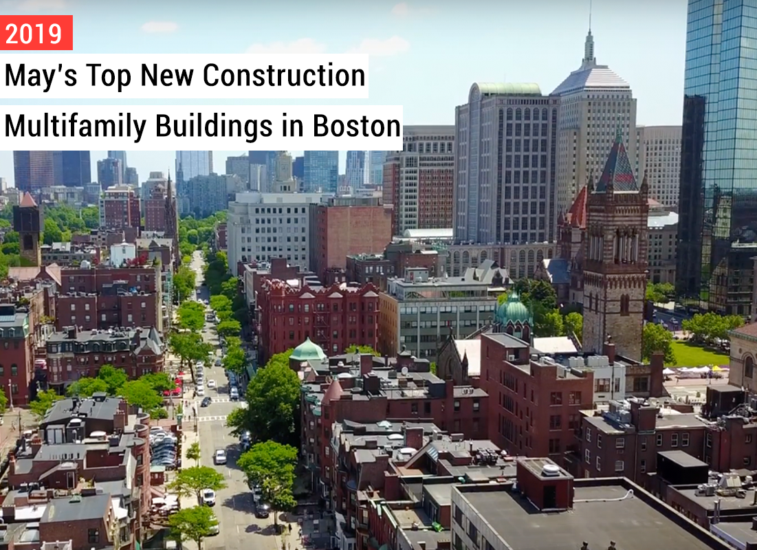 May's top new construction multifamily buildings in boston