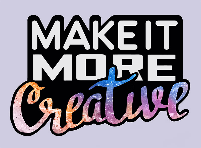 Make it more creative
