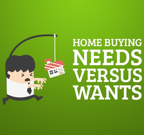Home Buying Needs vs Wants