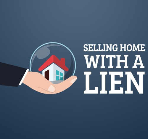 Selling Home with a Lien