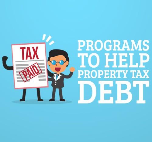 Programs to Help Property Tax Debt