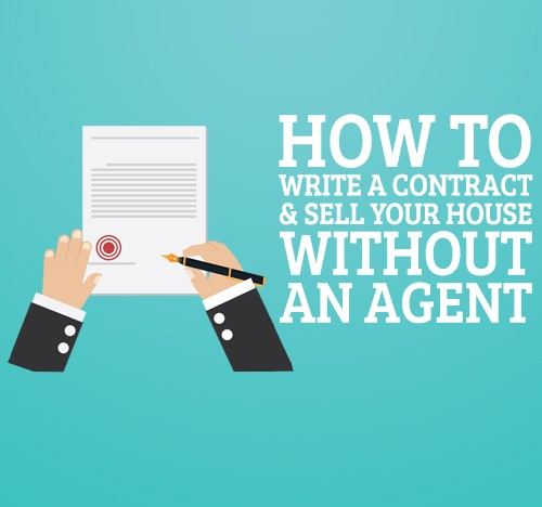 How To Write A Contract & Sell Your House Without An Agent ...