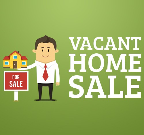 Vacant Home Sale