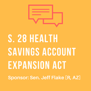Health Savings Account Expansion Act Jeff Flake