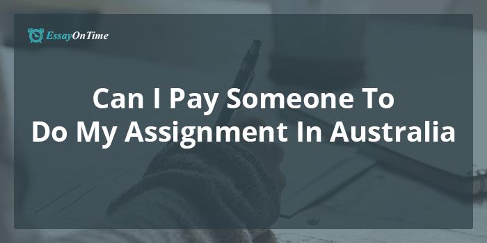 pay someone to do assignment australia