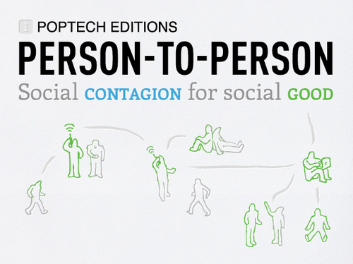 Announcing PopTech Editions: Social Contagion for Social Good