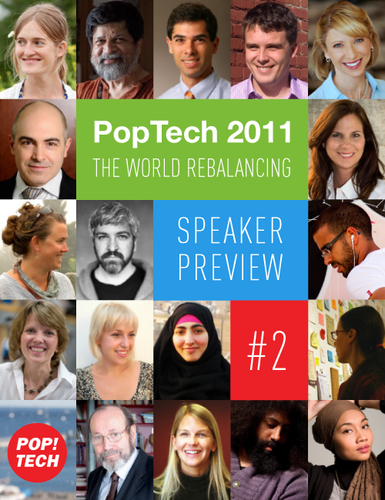 The World Rebalancing: Additional speakers announced for PopTech 2011!