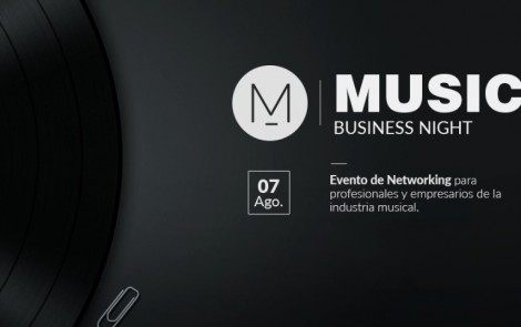 MUSIC BUSINESS NIGHT | La industria musical reunida